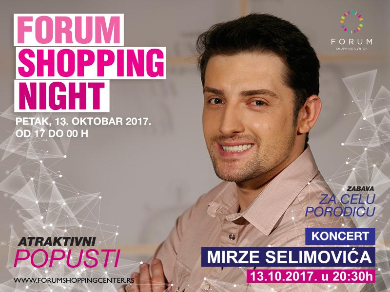 Forumova Noć kupovine uz koncert Mirze Selimovića