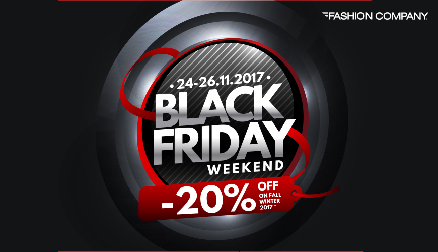 BLACK FRIDAY WEEKEND - Fashion Company
