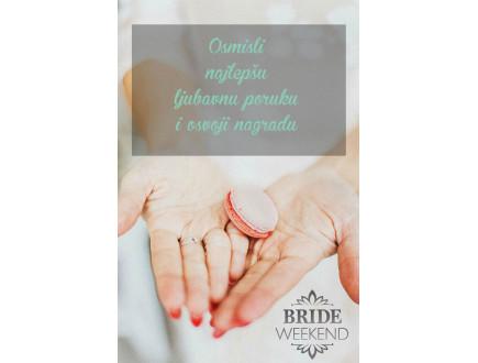 Wannabe Bride Vikend: Nagrađujemo najlepše ljubavne poruke