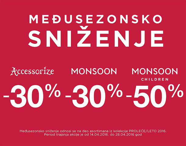 Međusezonsko sniženje u prodavnicama Accessorize, Monsoon i Monsoon Children!