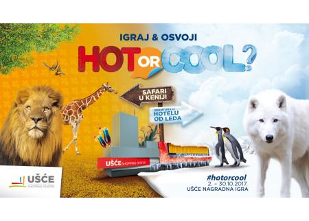 HOT ILI COOL - Vreme je za Ušće nagradnu igru!