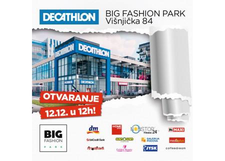BIG FASHION Park - OTVARANJE 12.12.2019.